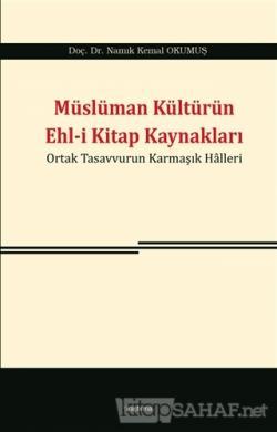 Müslüman Kültürün Ehl-i Kitap Kaynakları