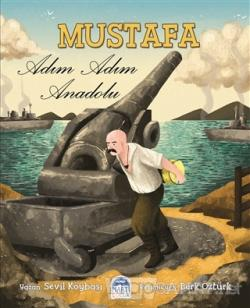 Mustafa - Adım Adım Anadolu