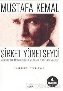 Mustafa Kemal Şirket Yönetseydi