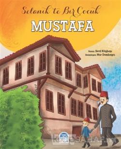 Mustafa - Selanik'te Bir Çocuk