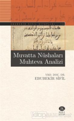 Muvatta Nüshaları Muhteva Analizi - Ebubekir Sifil   Yeni ve İkinci El