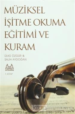 Müziksel İşitme Okuma Eğitimi ve Kuram 1. Kitap