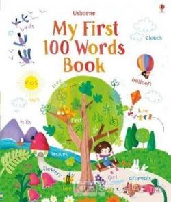My First 100 Words - Felicity Brooks | Yeni ve İkinci El Ucuz Kitabın
