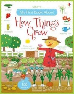 My First Book About How Things Grow - Felicity Brooks | Yeni ve İkinci