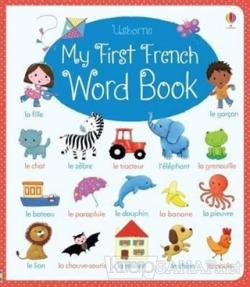 My First French Word Book - Felicity Brooks | Yeni ve İkinci El Ucuz K