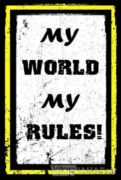 My World My Rules! Poster