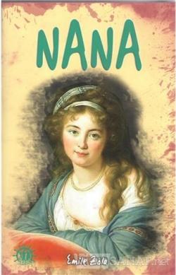 Nana - Emile Zola | Yeni ve İkinci El Ucuz Kitabın Adresi