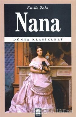 Nana - Emile Zola- | Yeni ve İkinci El Ucuz Kitabın Adresi