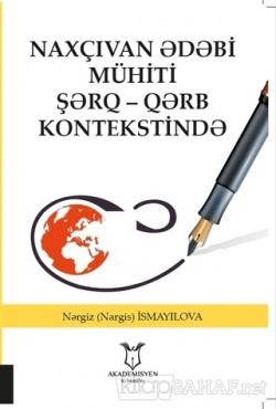 Naxçıvan Ədəbi Mühiti Şərq - Qərb Kontekstində