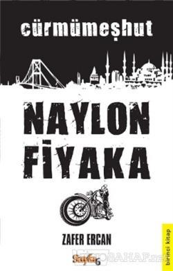 Naylon Fiyaka 1. Kitap - Zafer Ercan- | Yeni ve İkinci El Ucuz Kitabın
