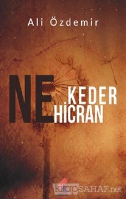 Ne Keder Ne Hicran