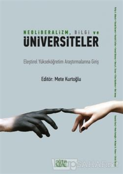 Neoliberalizm, Bilgi ve  Üniversiteler