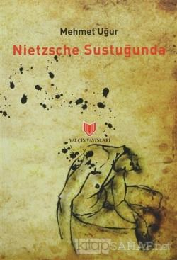 Nietzsche Sustuğunda