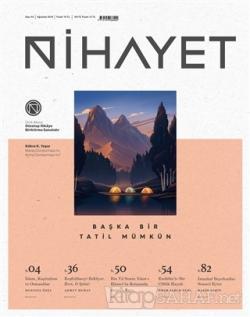 Nihayet Aylık Dergi Sayı: 44 Ağustos 2018