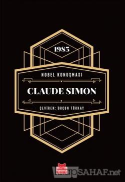 Nobel Konuşması -  Claude Simon (Ciltli)