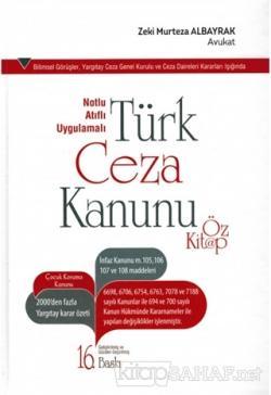 Notlu Atıflı Uygulamalı Türk Ceza Kanunu Öz Kitap (Ciltli)