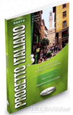 Nuovo Progetto Italiano 3 Quaderno Degli Esercizi (İtalyanca İleri Seviye)