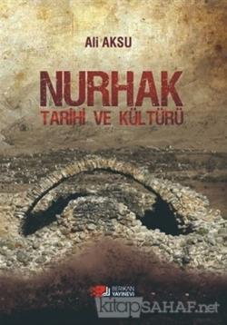 Nurhak Tarihi ve Kültürü
