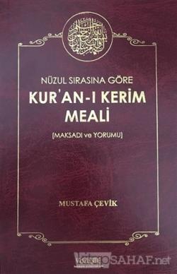 Nüzul Sırasına Göre Kur'an'ı Kerim Meali (Ciltli)
