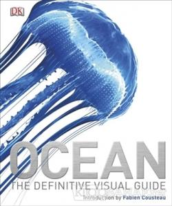 Ocean: The Definitive Visual Guide (Ciltli)