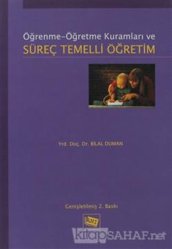 Öğrenme Öğretme Kuramları ve Süreç Temelli Öğretim