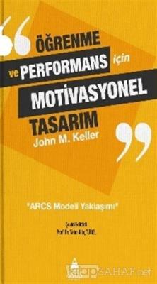 Öğrenme ve Performans İçin Motivasyonel Tasarım