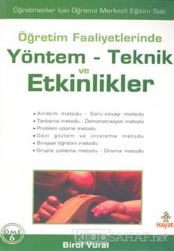 Öğretim Faaliyetlerinde Yöntem-Teknik ve Etkinlikler
