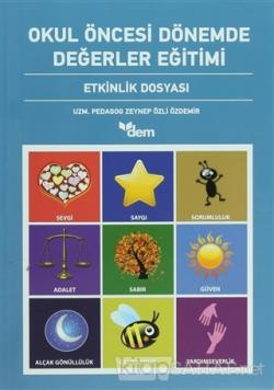 Okul Öncesi Dönemde Değerler Eğitimi Etkinlik Dosyası - Etkinlik Kitabı (2 Kitap Takım)