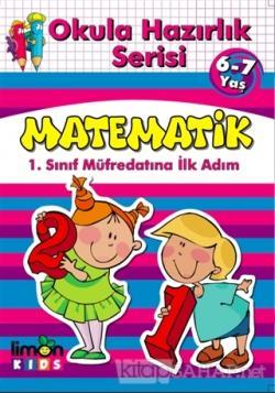 Okula Hazırlık Serisi 6-7 Yaş Matematik