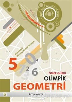 Olimpik Geometri - Matematik Olimpiyatlarına Hazırlık