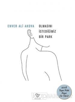 Olmasını İstediğimiz Bir Park