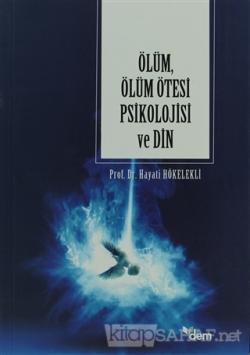 Ölüm, Ölüm Ötesi Psikolojisi ve Din
