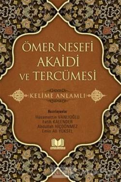 Ömer Nesefi Akaidi ve Tercümesi