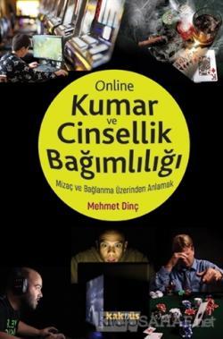 Online Kumar ve Cinsellik Bağımlılığı