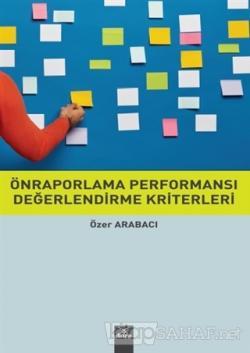 Önraporlama Performansı Değerlendirme Kriterleri