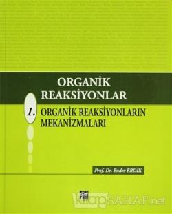 Organik Reaksiyonlar 1 (Ciltli)