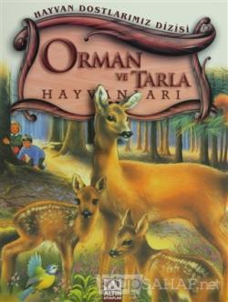 Orman ve Tarla Hayvanları
