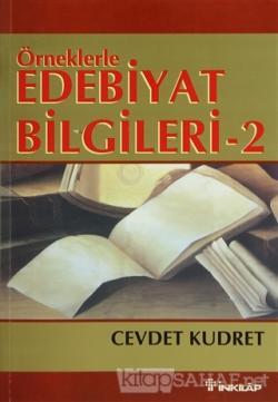 Örneklerle Edebiyat Bilgileri 2 - Cevdet Kudret | Yeni ve İkinci El Uc
