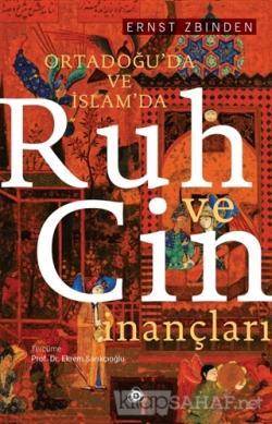 Ortadoğu'da ve İslam'da Ruh ve Cin İnançları