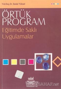 Örtük Program Eğitimde Saklı Uygulamalar