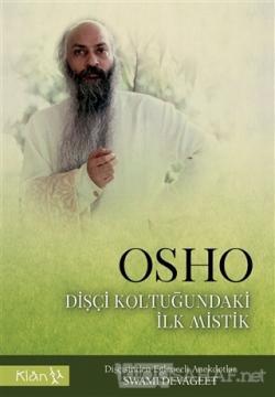 Osho Dişçi Koltuğundaki İlk Mistik