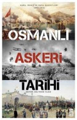Osmanlı Askeri Tarihi