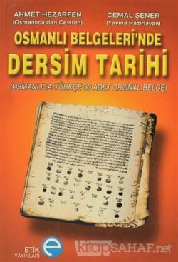 Osmanlı Belgeleri'nde Dersim Tarihi