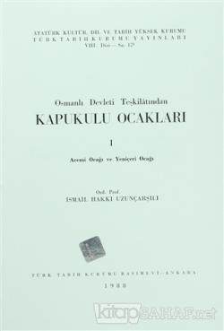 Osmanlı Devleti Teşkilatından Kapukulu Ocakları 1