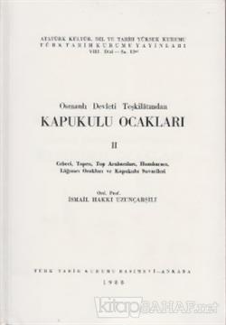 Osmanlı Devleti Teşkilatından Kapukulu Ocakları 2