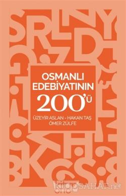 Osmanlı Edebiyatının 200'ü