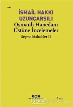 Osmanlı Hanedanı Üstüne İncelemeler