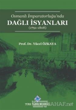 Osmanlı İmparatorluğu'nda Dağlı İsyanları (1791-1808)