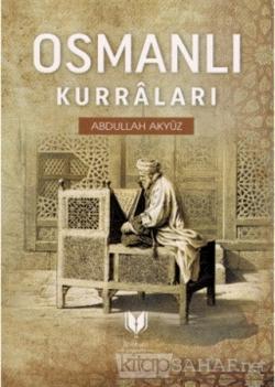 Osmanlı Kurraları - Abdullah Akyüz | Yeni ve İkinci El Ucuz Kitabın Ad