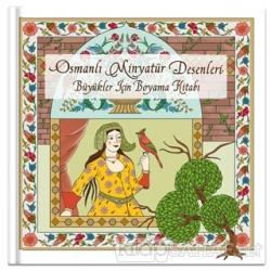 Osmanlı Minyatür Desenleri Büyükler Için Boyama Kitabı Ciltli Fa